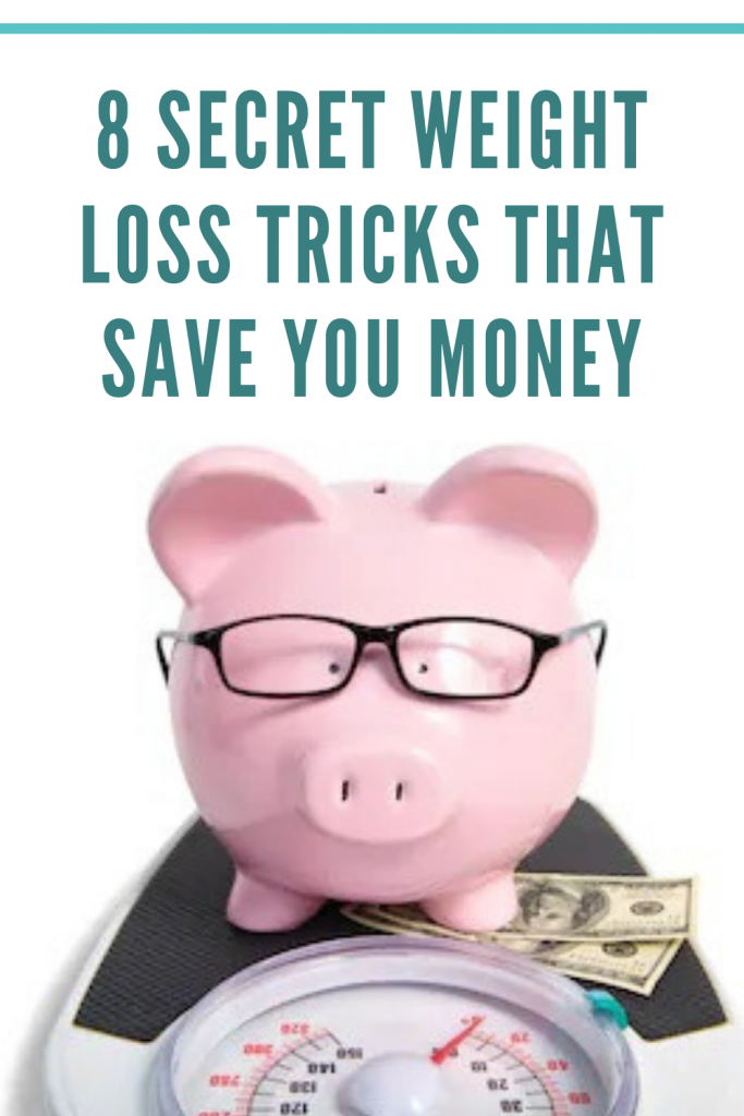 8 Secret Weight Loss Tricks That Save You Money