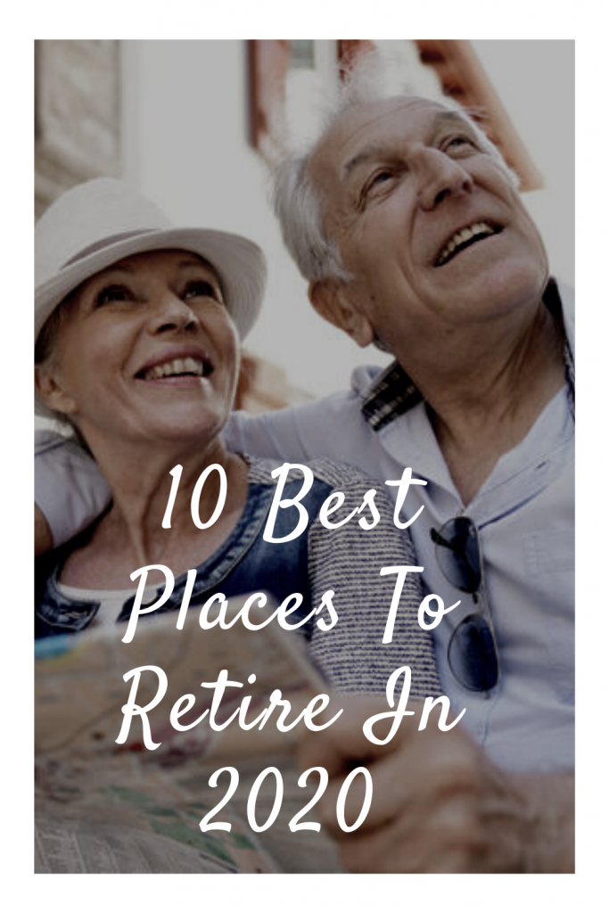 10 Best Places To Retire In 2021