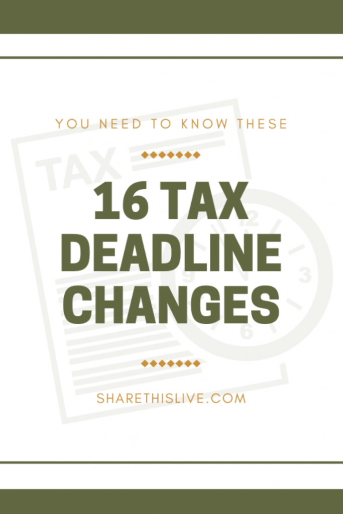 16 Tax Deadline Changes You Need To Know